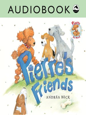 cover image of Pierre's Friends